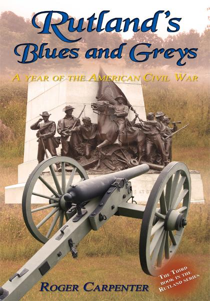 Rutland's Blues and Greys By: Roger Carpenter