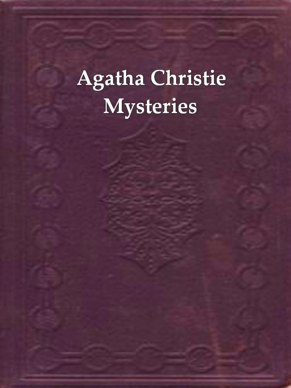 Two AGATHA CHRISTIE Mysteries By: Agatha Christie