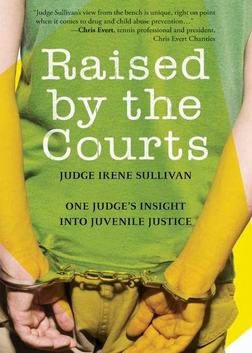 Raised by the Courts