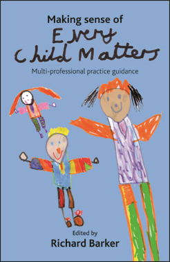 Making sense of Every Child Matters