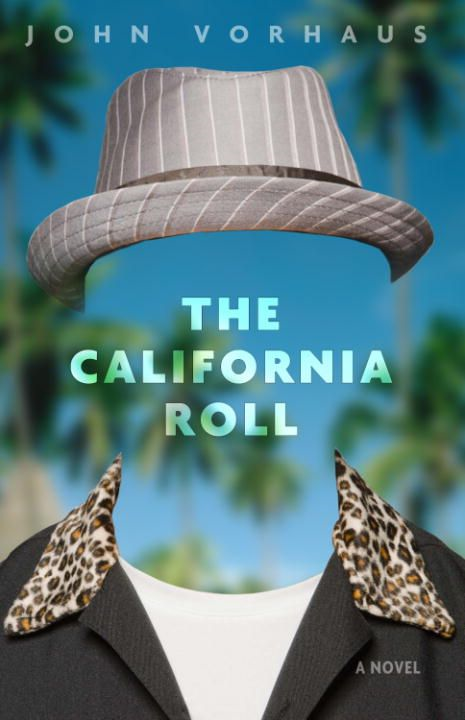 The California Roll By: John Vorhaus