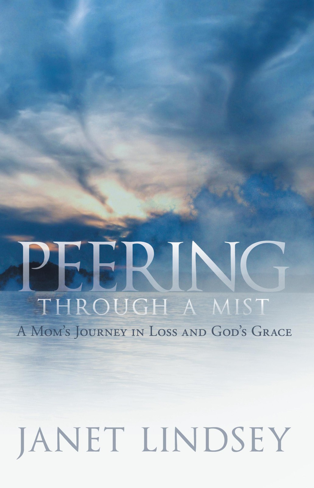Peering through a Mist By: Janet Lindsey