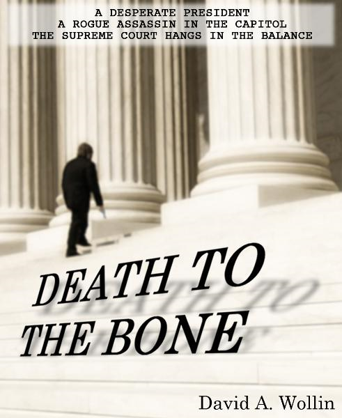 Death To The Bone By: David Wollin
