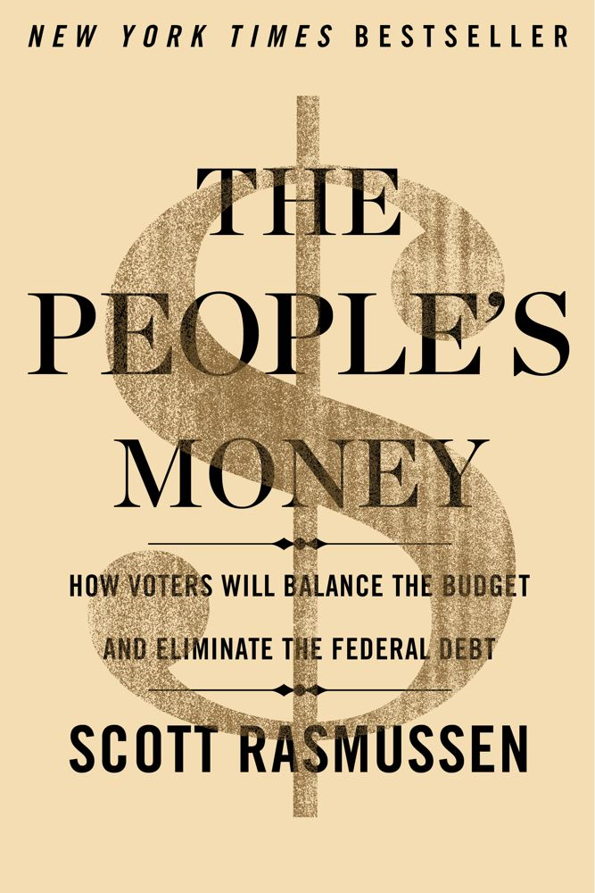 The People's Money By: Scott Rasmussen