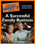download The Complete Idiot's Guide to a Successful Family Business book