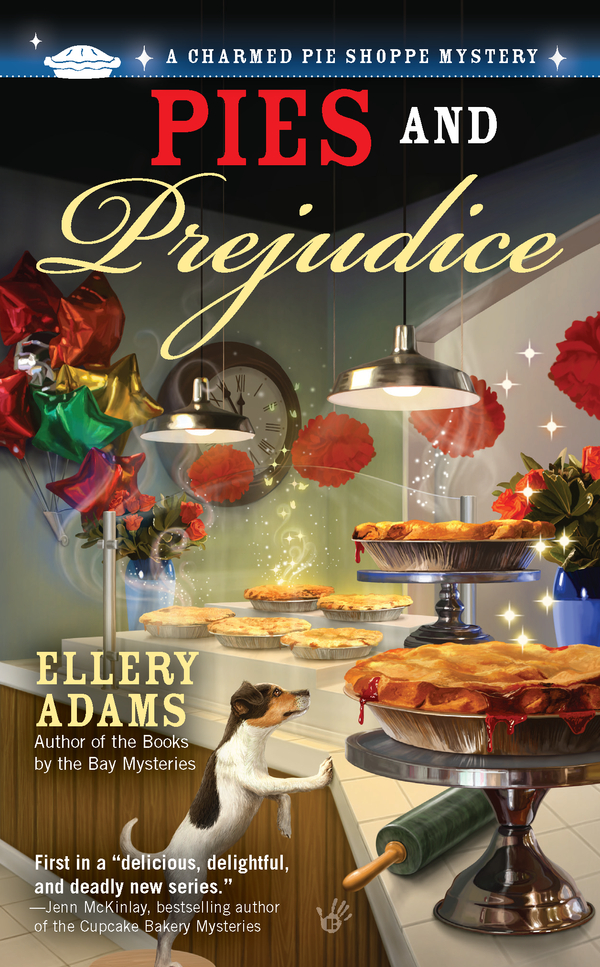 Pies and Prejudice By: Ellery Adams