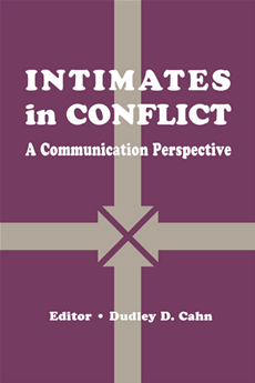 intimates in Conflict A Communication Perspective