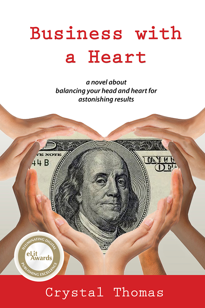 Business with a Heart By: Crystal Thomas