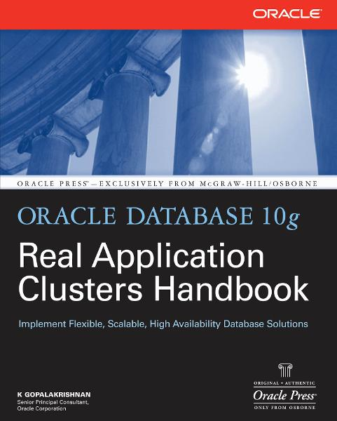 Oracle Database 10g Real Application Clusters Handbook