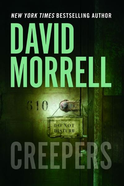 Creepers By: David Morrell