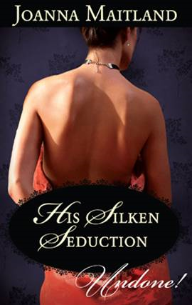 His Silken Seduction