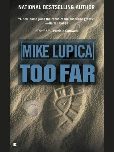 Too Far By: Mike Lupica