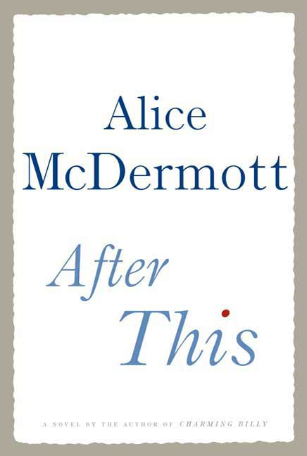 After This By: Alice McDermott