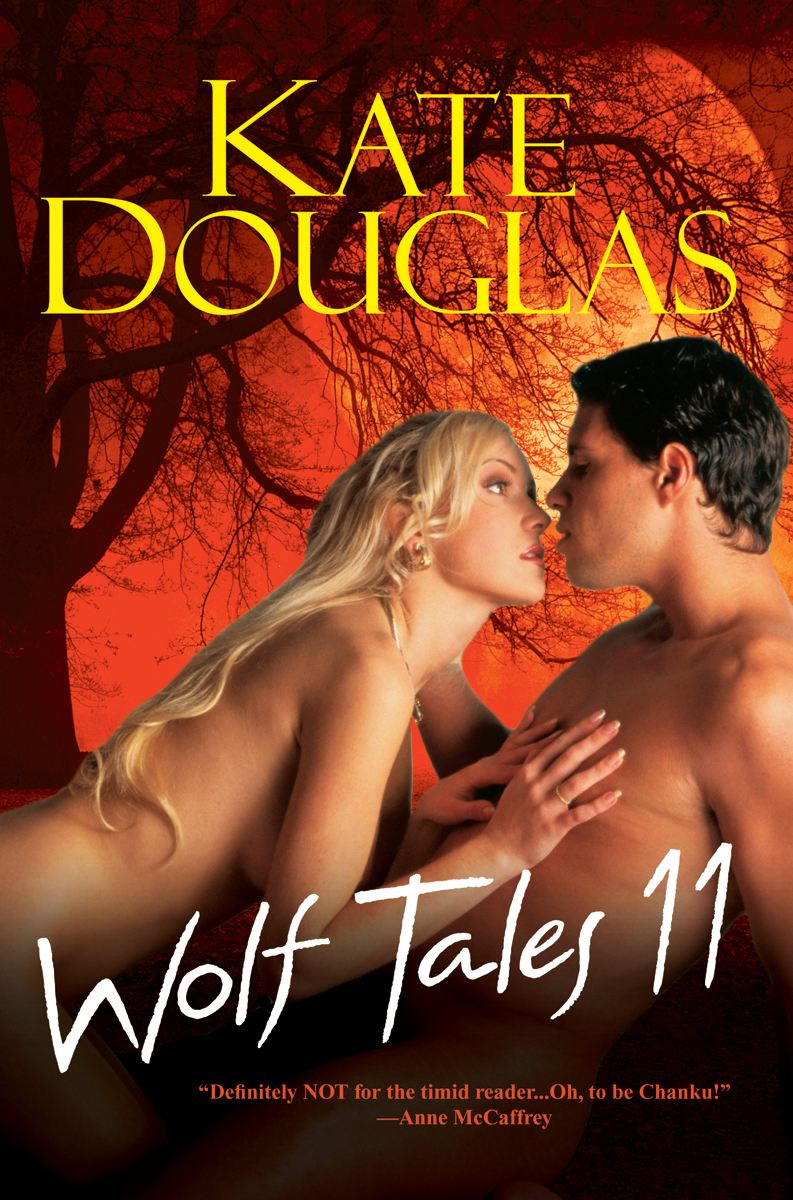 Wolf Tales 11 By: Kate Douglas