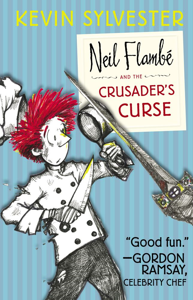 Neil Flambe and the Crusader's Curse By: Kevin Sylvester
