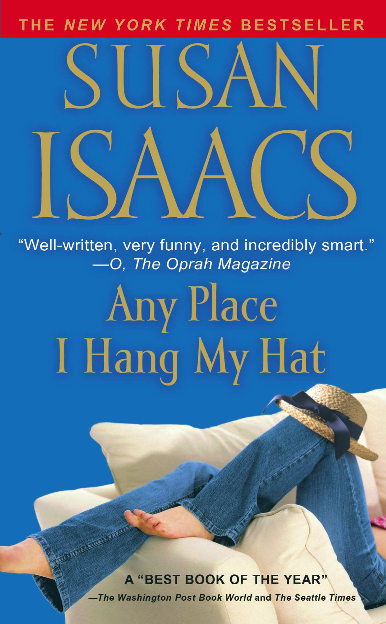 Any Place I Hang My Hat By: Susan Isaacs