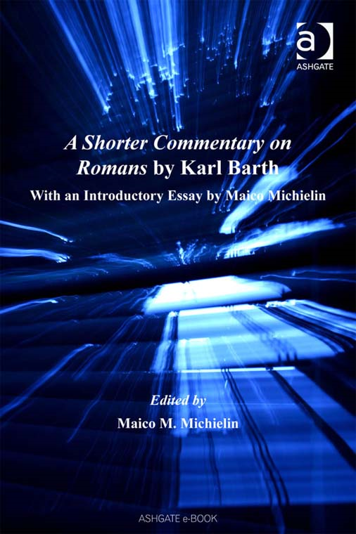 A Shorter Commentary on Romans by Karl Barth