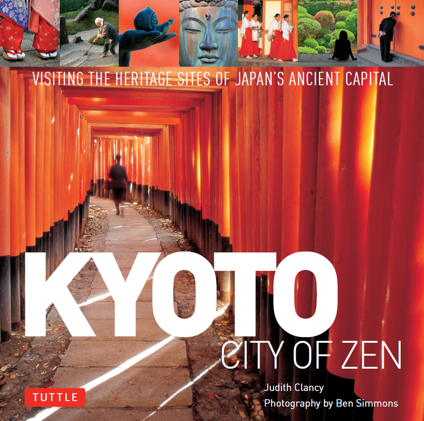 Kyoto: City of Zen By: Judith Clancy