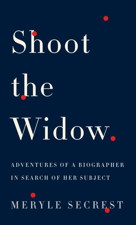 Shoot the Widow By: Meryle Secrest