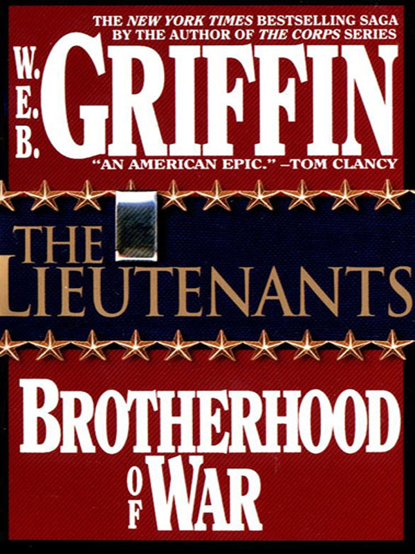 The Lieutenants By: W.E.B. Griffin
