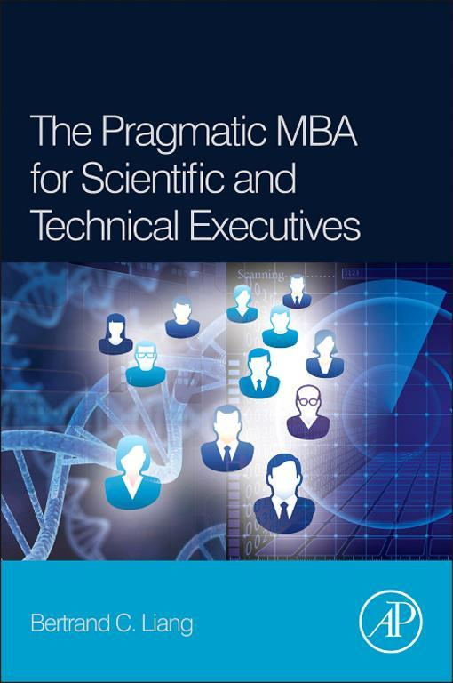 The Pragmatic MBA for Scientific and Technical Executives