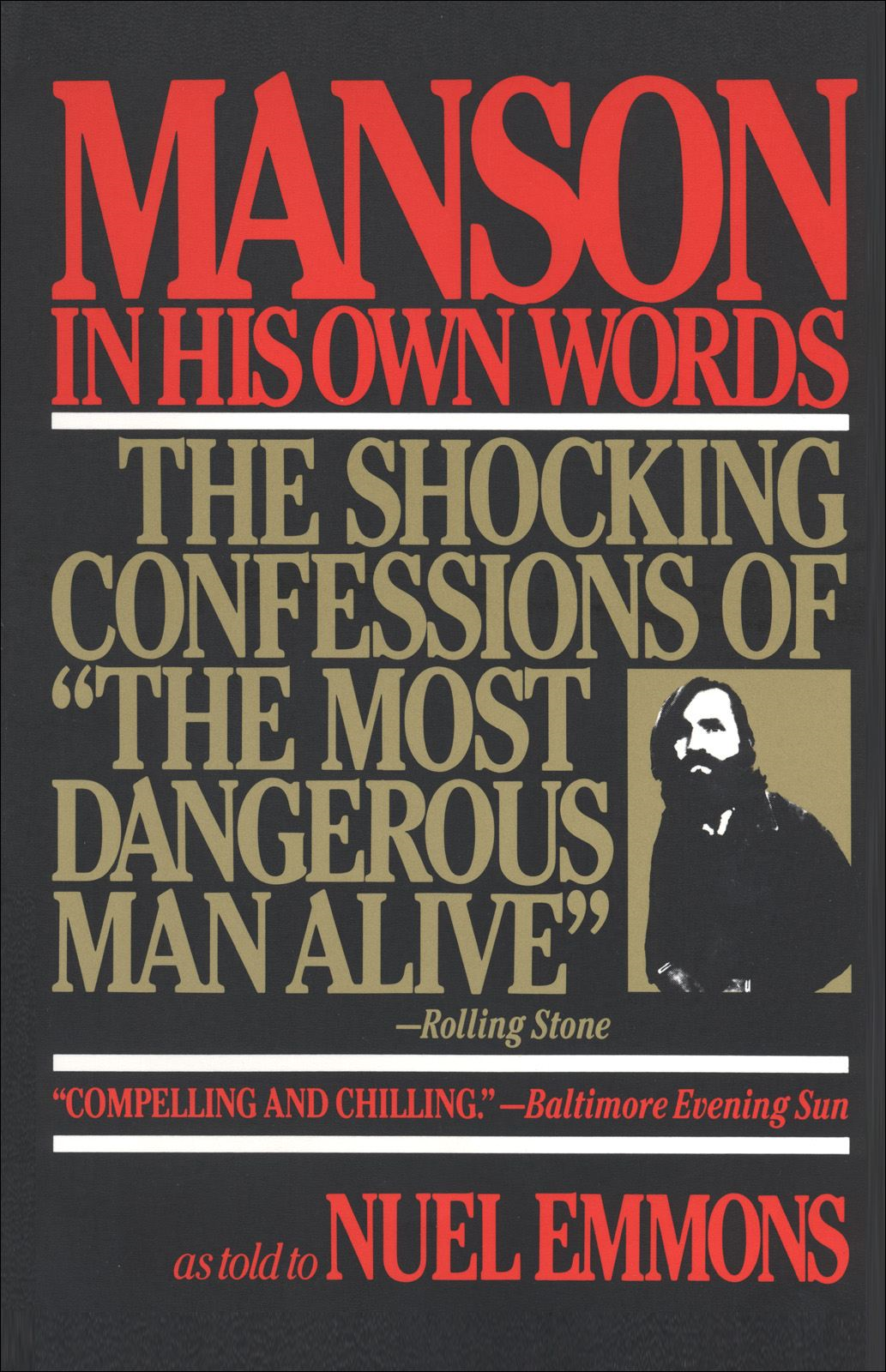 Manson in His Own Words By: Charles Manson,Nuel Emmons