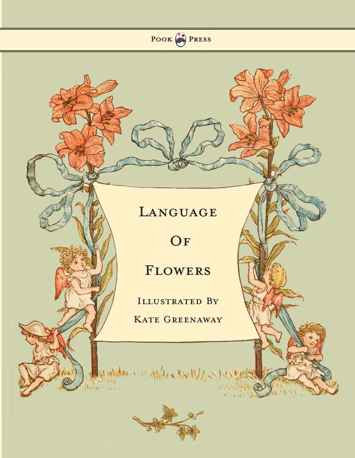 Language Of Flowers By: Kate Greenaway