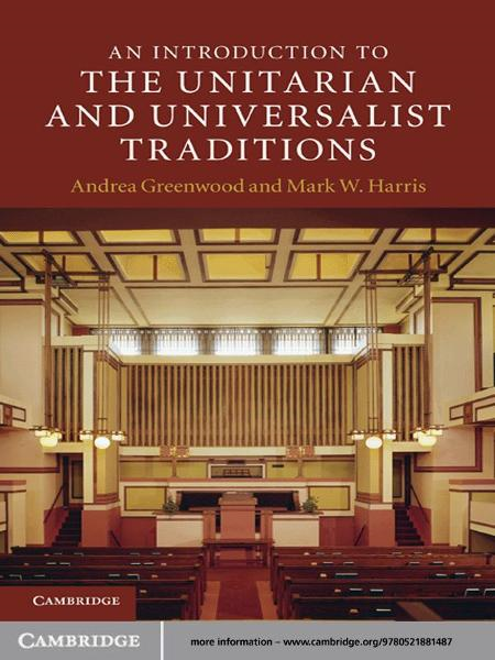 An Introduction to the Unitarian and Universalist Traditions