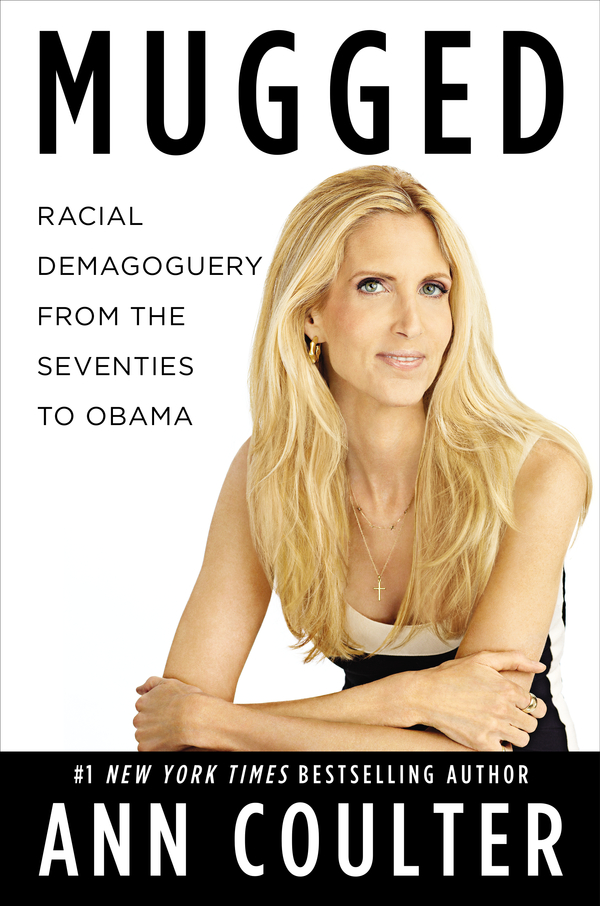 Mugged By: Ann Coulter