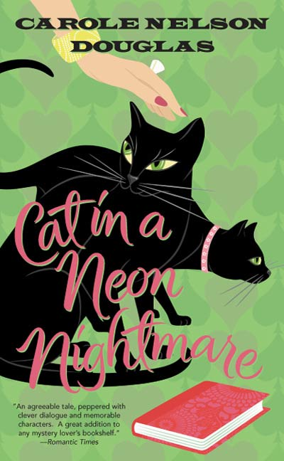 Cat in a Neon Nightmare By: Carole Nelson Douglas