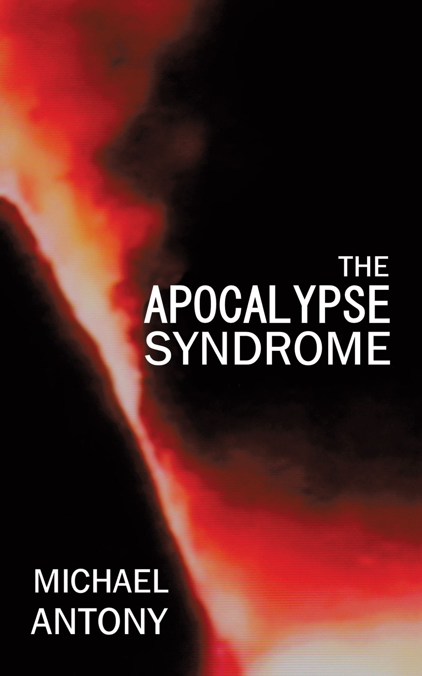 The Apocalypse Syndrome