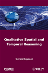 Qualitative Spatial And Temporal Reasoning: