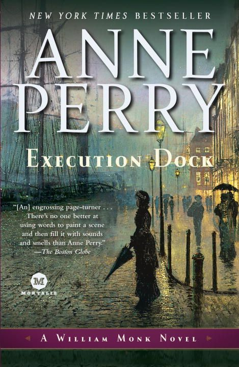 Execution Dock By: Anne Perry