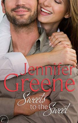 Sweets to the Sweet By: Jennifer Greene