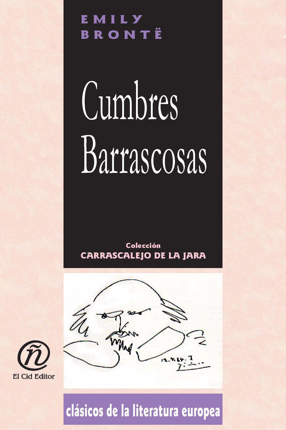 """Emily Brontë - Cumbres Barrascosas: Colección de Clásicos de la Literatura Europea """"Carrascalejo de la Jara"""""""