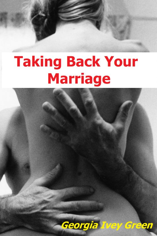 Taking Back Your Marriage