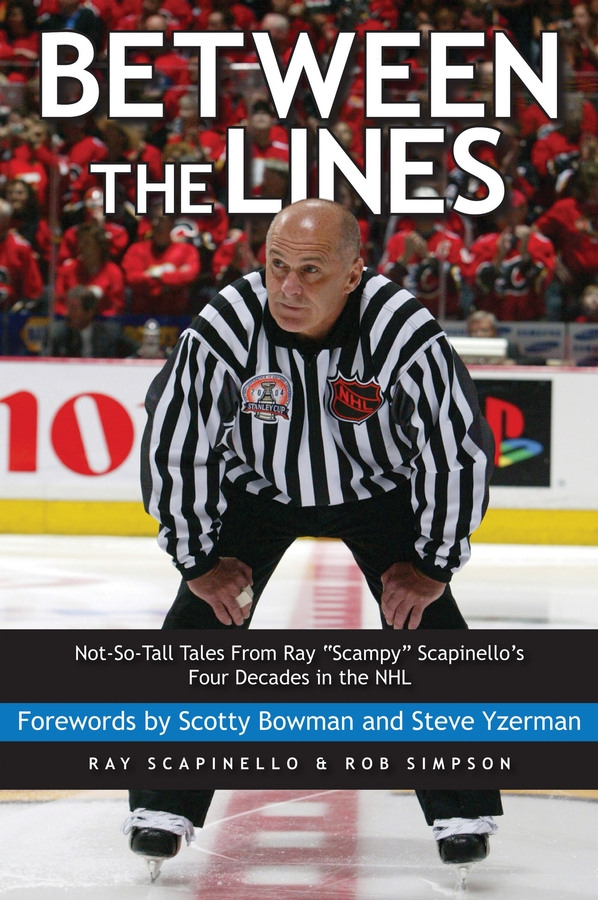 Between the Lines By: Ray Scapinello,Rob Simpson