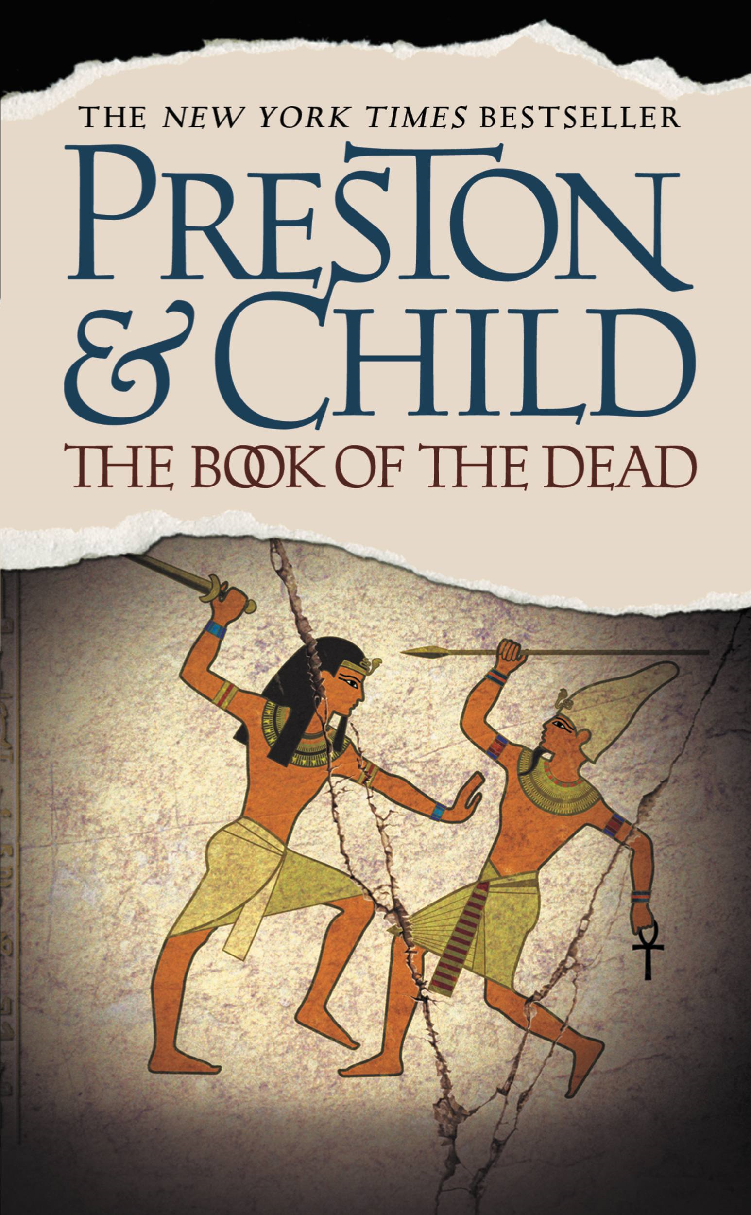 The Book of the Dead By: Douglas Preston,Lincoln Child