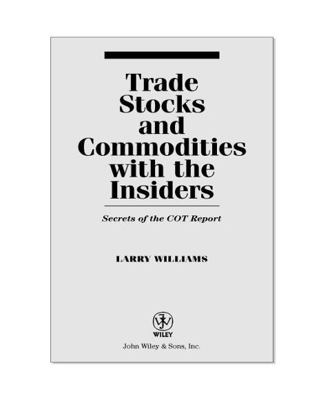 Trade Stocks and Commodities with the Insiders