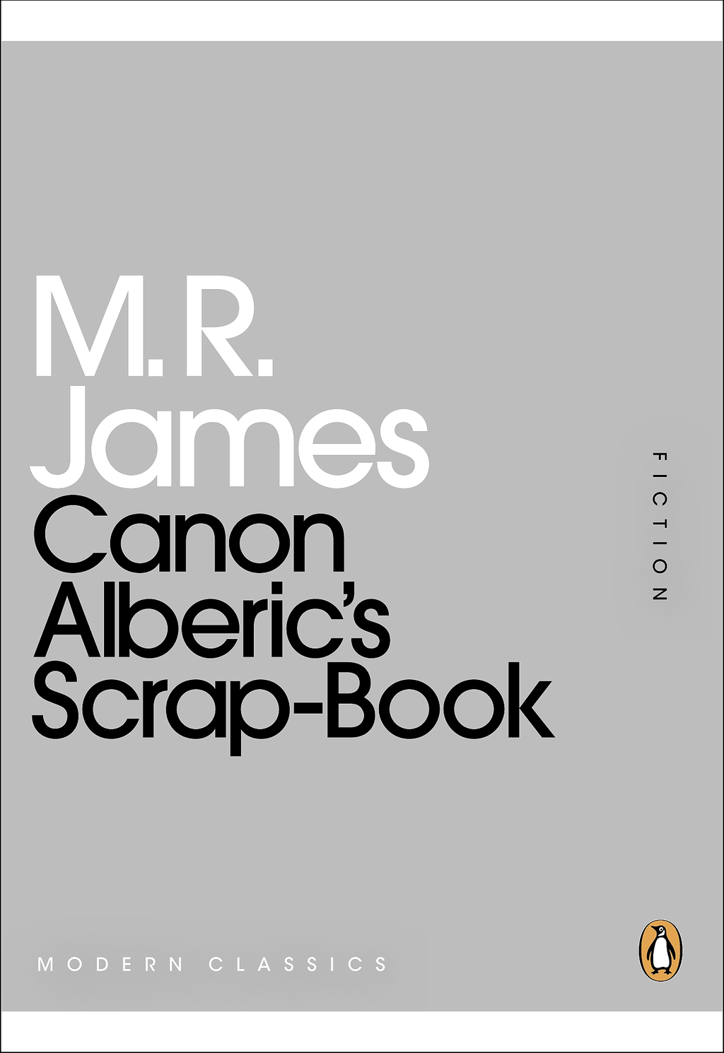 Canon Alberic's Scrap-Book By: M. R. James
