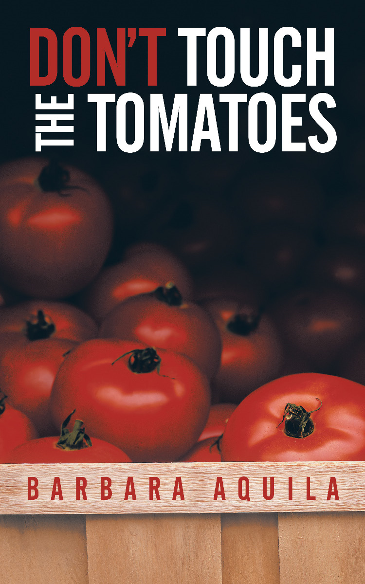 DON'T TOUCH THE TOMATOES