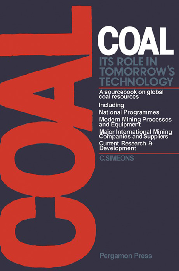 Coal: Its Role in Tomorrow's Technology A Sourcebook on Global Coal Resources