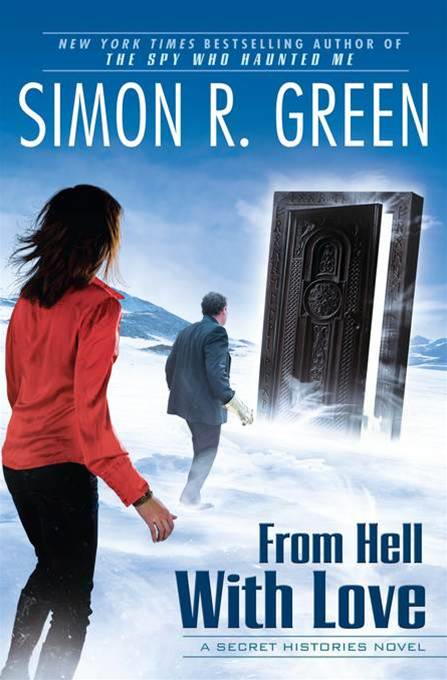 From Hell With Love: A Secret Histories Novel By: Simon R. Green