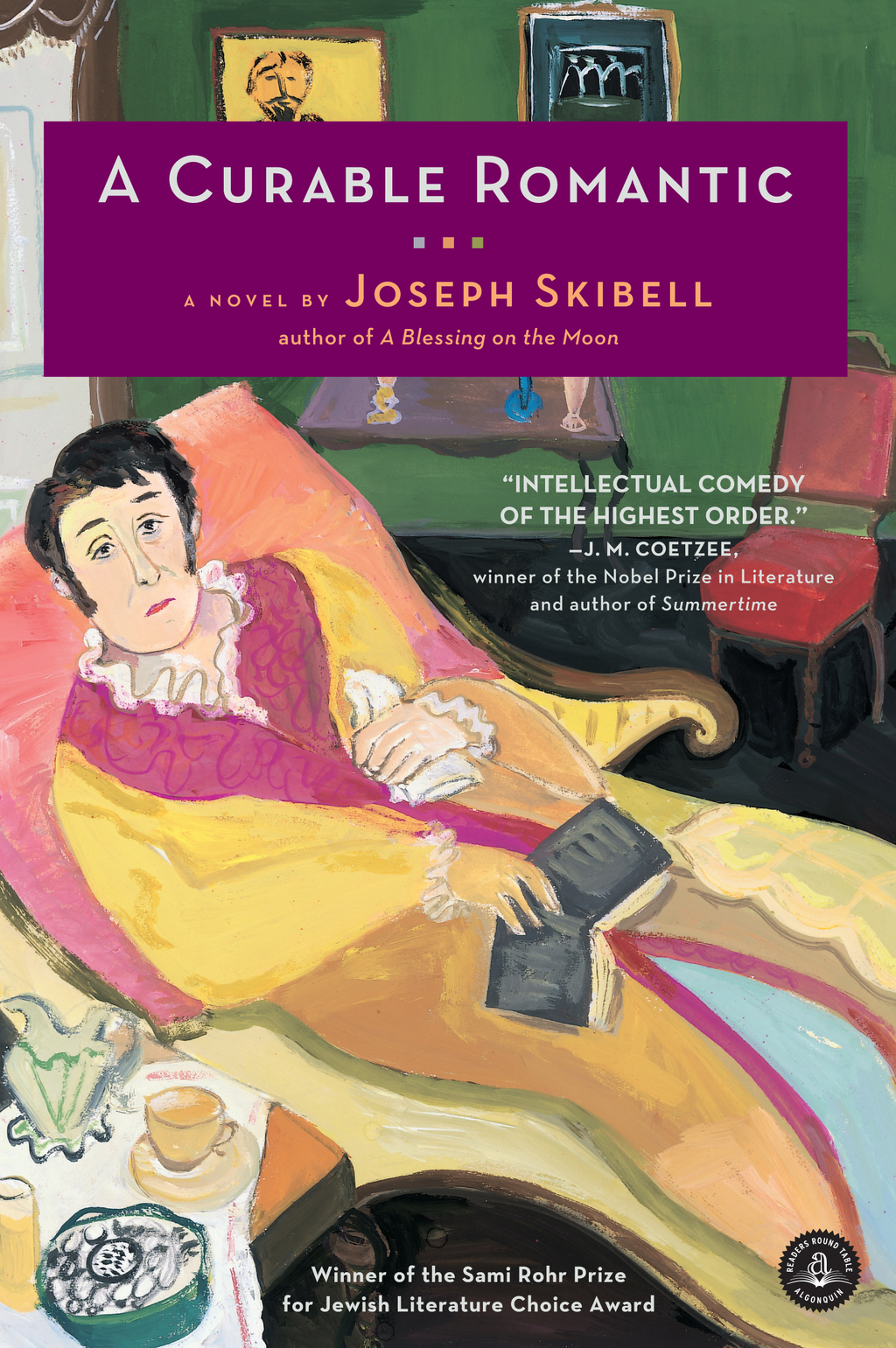 A Curable Romantic By: Joseph Skibell
