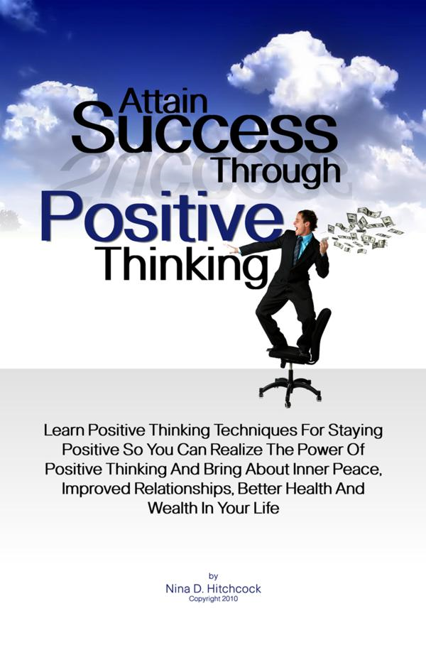 Attain Success Through Positive Thinking