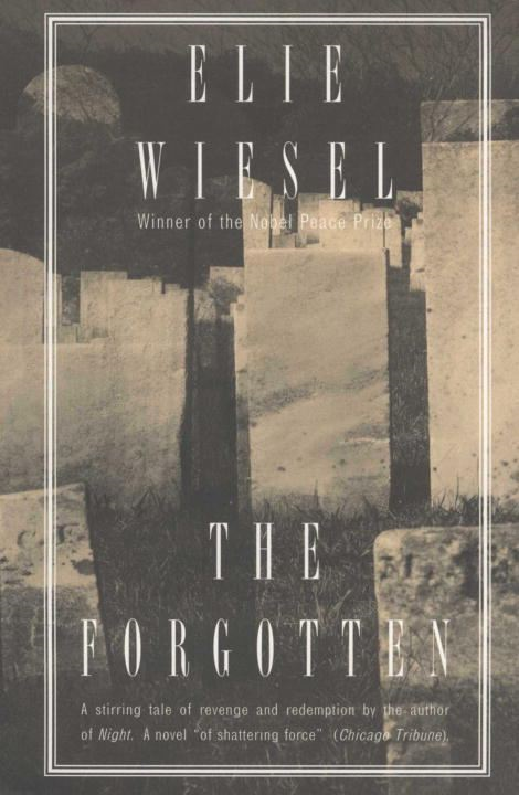 The Forgotten By: Elie Wiesel
