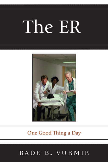 The ER By: Rade B. Vukmir