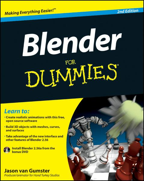 Blender For Dummies By: Jason van Gumster