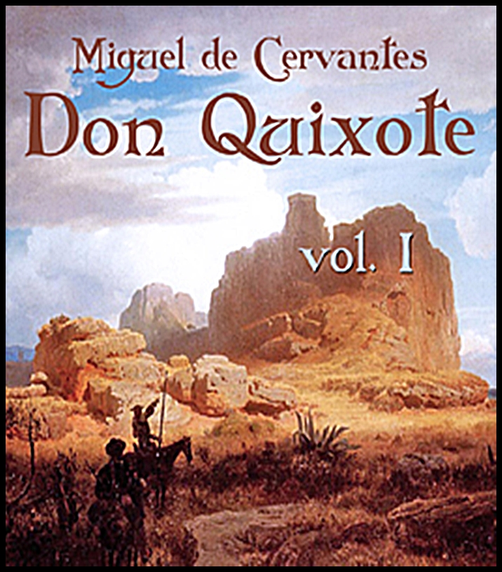 THE HISTORY OF DON QUIXOTE Volume I
