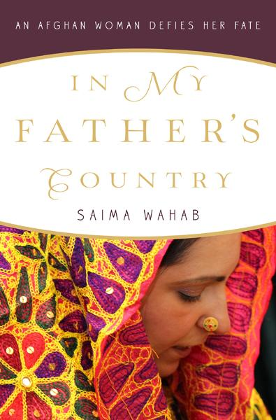 In My Father's Country By: SAIMA WAHAB
